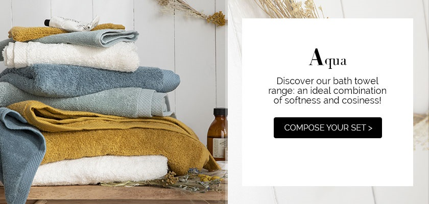 AQUA: discover our bath towel range is an ideal combination of softness and cosiness >