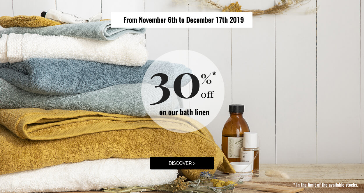 Get 30% off on our high-end bath linen! >
